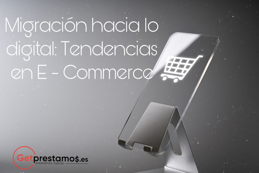Tendencias en E - Commerce