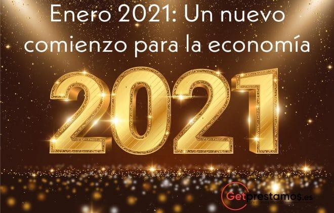 Enero 2021: Un nuevo comienzo para la economía
